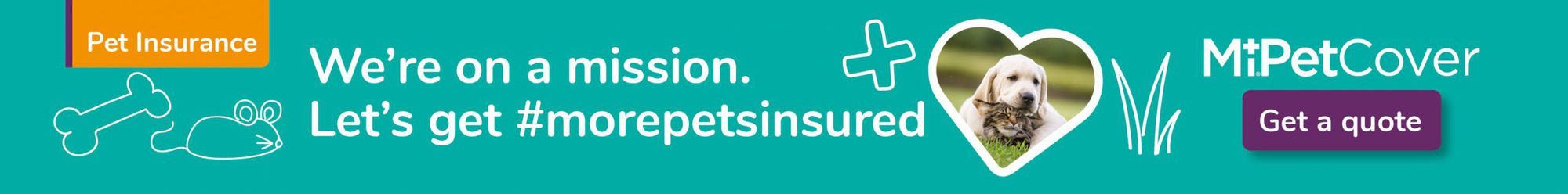 Let's get #morepetsinsured - get a quote for pet insurance today
